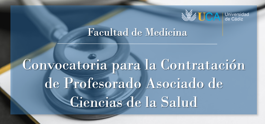 Publicada la convocatoria con los procedimientos para la contratación de Profesorado Asociado de Ciencias de la Salud