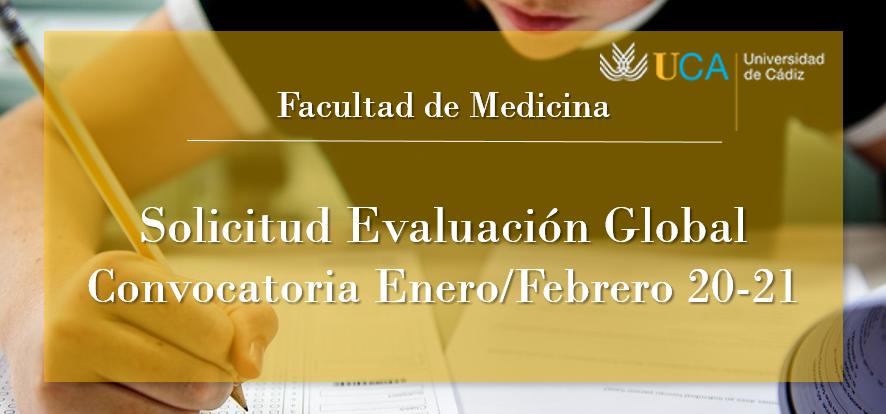 Solicitud de Evaluación Global para asignaturas anuales y del 2º semestre de los Exámenes de Enero/Febrero 20-21