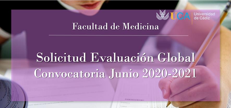 Solicitud de Evaluación Global para asignaturas anuales y del 2º semestre de los exámenes de junio 2020-2021