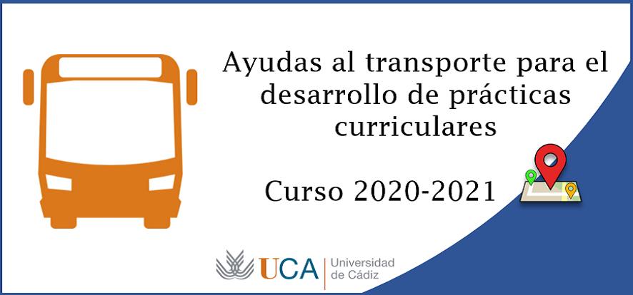 Ayudas al transporte para el desarrollo de prácticas curriculares. Curso 2020-2021